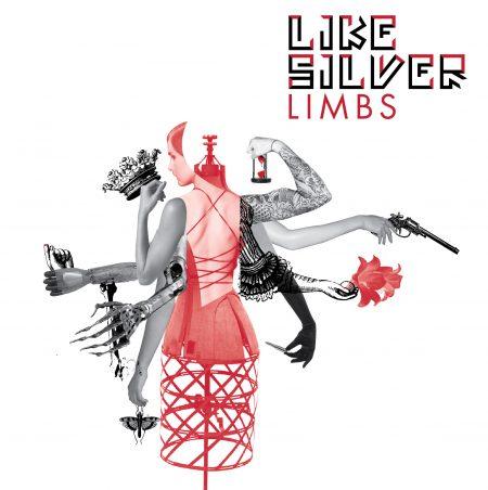 """LIKE SILVER """"Limbs"""""""